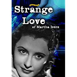 Strange Love of Martha Ivers (1946) [Enhanced]