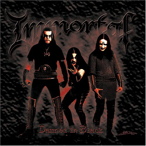 Immortal - Damned in Black - Zortam Music