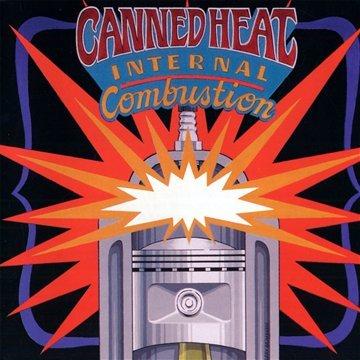 Canned Heat - Internal Combustion - Zortam Music