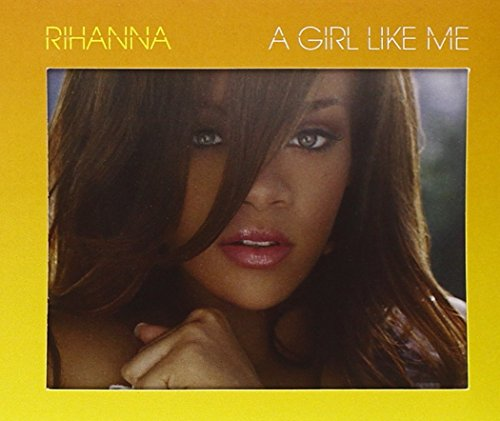 Rihanna - A Girl Like Me (Ltd.Ed) (Digi) - Zortam Music