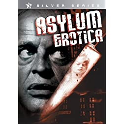 Asylum Erotica