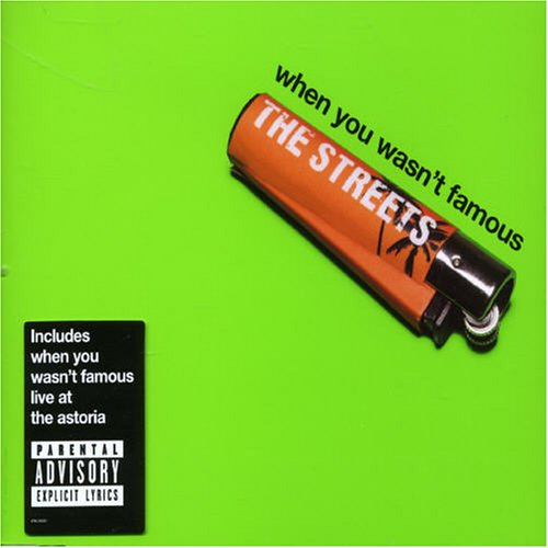 The Streets - When You Wasn