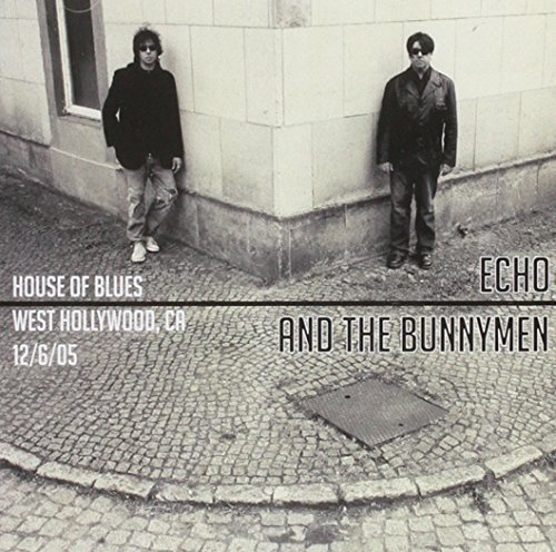 Echo & the Bunnymen - 2005 House Of Blues  West Hol - Zortam Music