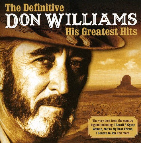 DON WILLIAMS - The Definitive Don Williams: His Greatest Hits - Zortam Music