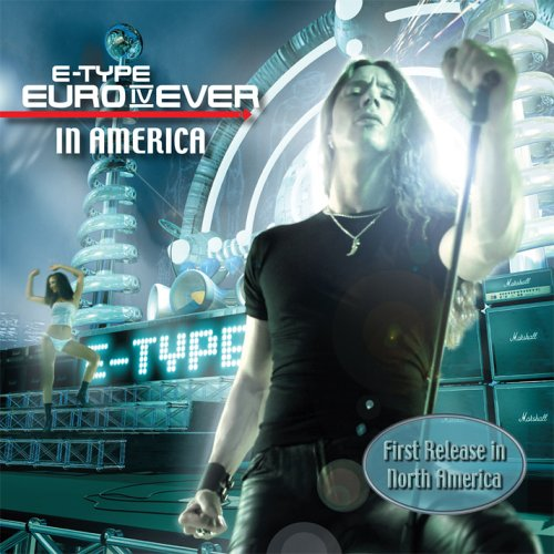 E-Type - Euro IV Ever - Zortam Music