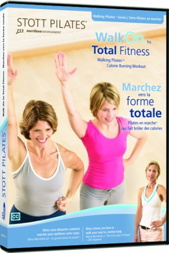 STOTT PILATES: Walk on to Total Fitness (Bilingual)