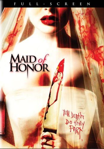 Maid of Honor / Подружка невесты (2006)