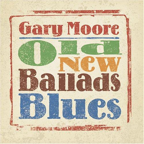 Gary Moore - Ballads & Blues - Zortam Music