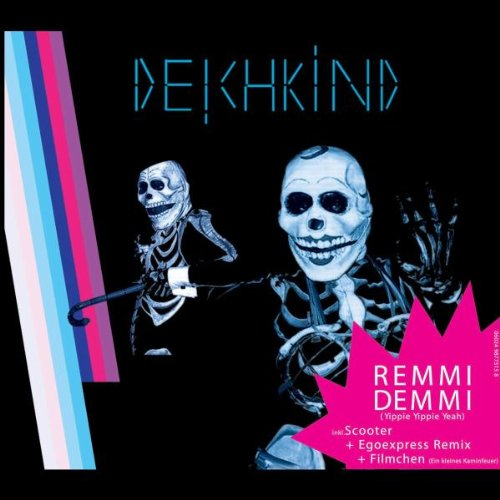 Deichkind - Remmidemmi (Yippie Yippie Yeah) - Zortam Music