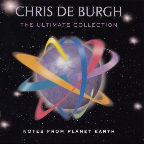 Chris De Burgh - The collection - Notes from planet Earth - Zortam Music