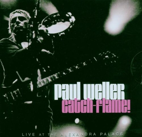 Paul Weller - Catch -  Flame [Limited Edition] - Zortam Music