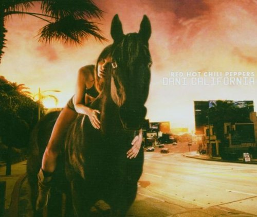 Red Hot Chili Peppers - Dani California (CDS) - Zortam Music