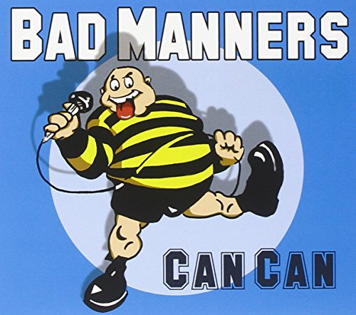 Bad Manners - Can Can - Zortam Music