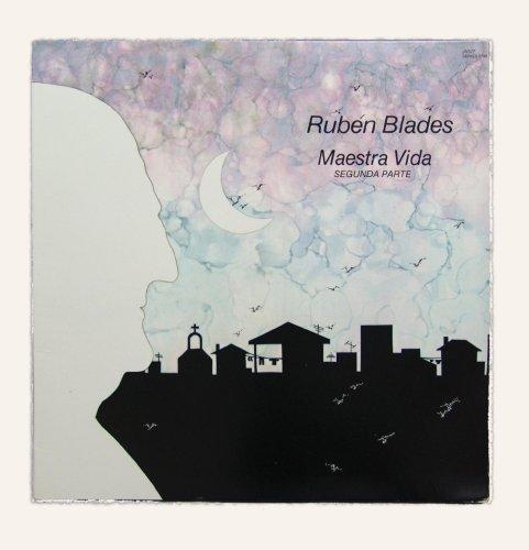 Ruben Blades - Maestra Vida: Segunda Parte - Zortam Music