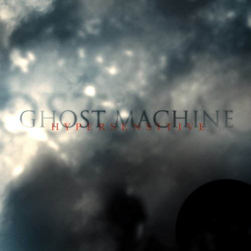 Hypersensitive by Ghost Machine album cover