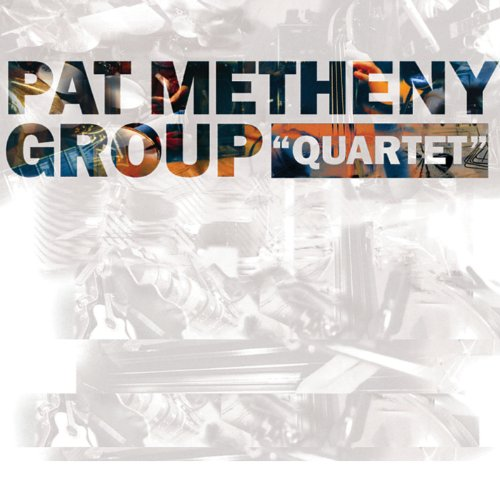 Pat Metheny - Quartet (256) - Zortam Music
