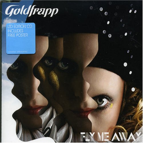 Goldfrapp - Fly Me Away CDM - Zortam Music