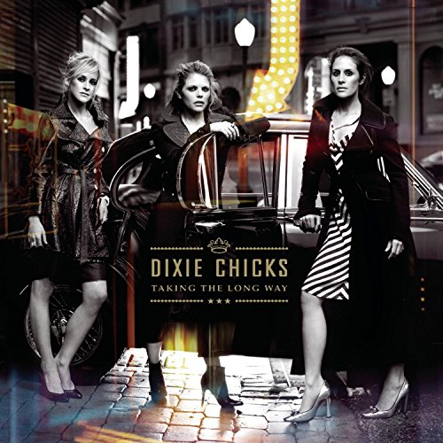 Dixie Chicks - Taking the Long Way [CD/DVD] - Zortam Music