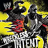 Wwe - Wreckless Intent