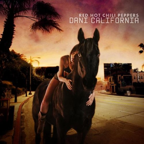 Red Hot Chili Peppers - Dani California (disc 1) - Zortam Music
