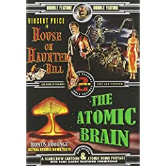House on Haunted Hill/Atomic Brain