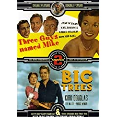 Three Guys Named Mike/Big Trees