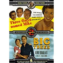 Three Guys Named Mike/Big Trees