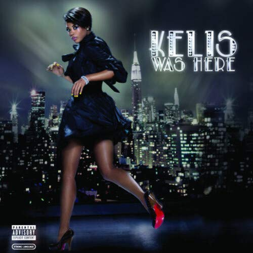 Kelis - Kelis Was Here - Zortam Music