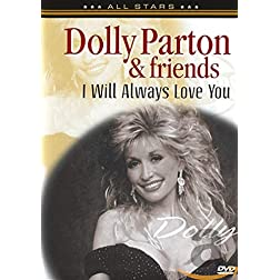 Dolly Parton & Friends: I Will Always Love You