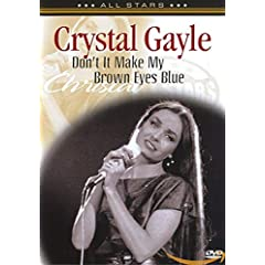 Crystal Gayle: Don't It Make My Brown Eyes Blue