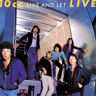10cc - Live And Let Live - Zortam Music