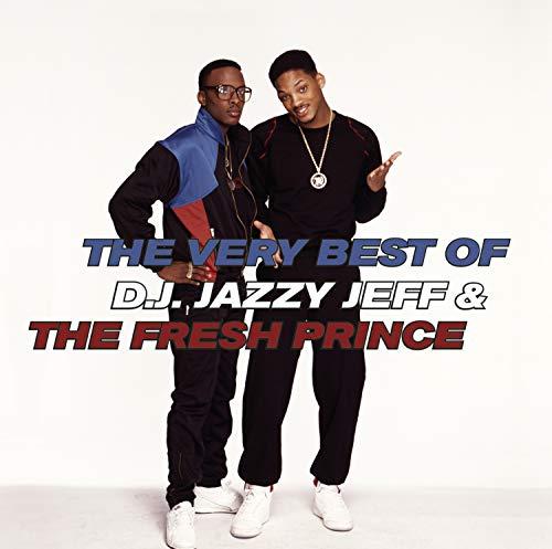 DJ Jazzy Jeff & the Fresh Prince - The Very Best of DJ Jazzy Jeff & the Fresh Prince - Zortam Music