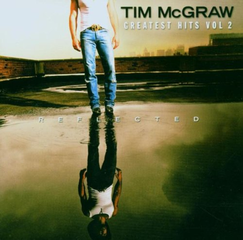 Tim Mcgraw - Reflected-Greatest Hits Vol. 2 - Zortam Music
