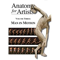 Anatomy For Artists - Volume 3: Man In Motion