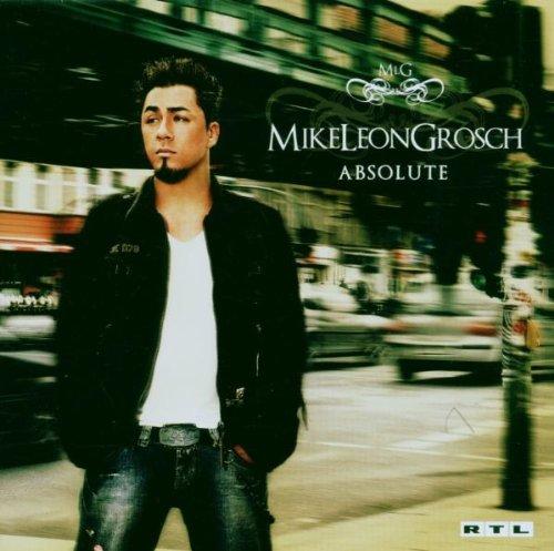 Mike Leon Grosch - Absolute/Basic - Lyrics2You