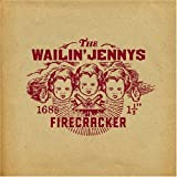 Things That You Know - The Wailin' Jennys