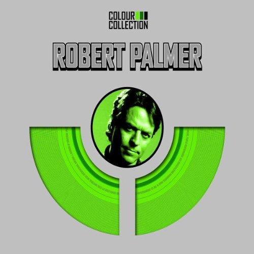 Robert Palmer - Colour Collection - Zortam Music