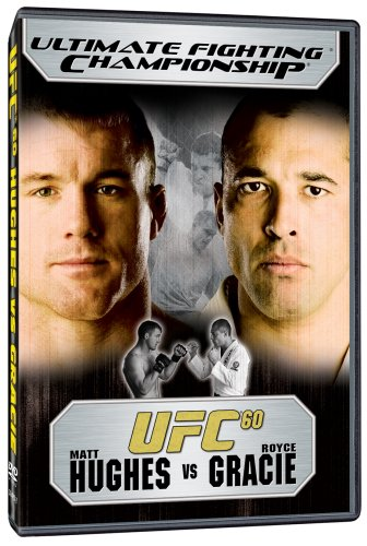 Ultimate Fighting Championship, Vol. 60: Gracie vs. Hughes