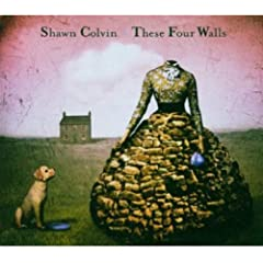 Shawn Colvin / These Four Walls