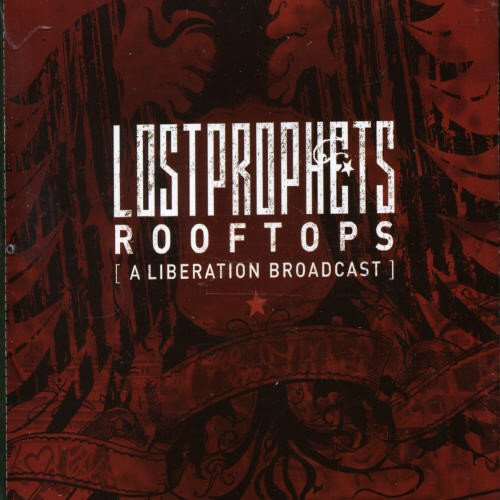 Lostprophets - Rooftops Lyrics - Zortam Music