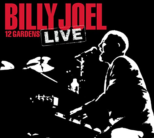 Billy Joel - 12 Gardens Live - Zortam Music