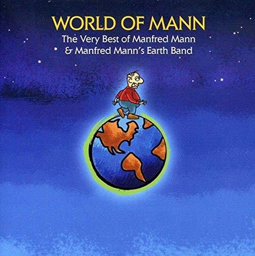 MANFRED MANN - World of Mann: The Very Best of Manfred Mann & Manfred Mann
