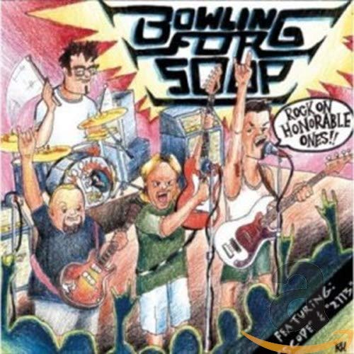 BOWLING FOR SOUP - Rock On Honorable Ones!!! - Zortam Music