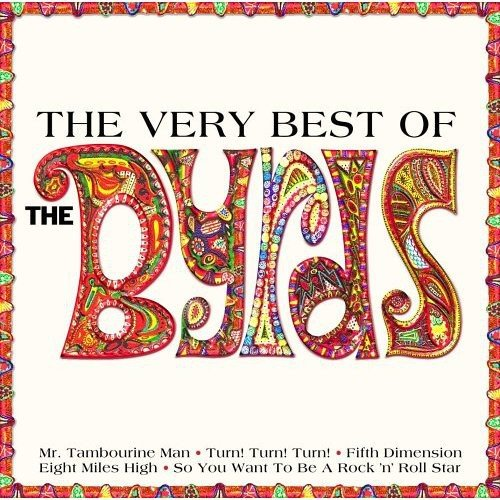 Byrds - The Byrds - The Very Best Of - Zortam Music