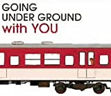 BEST OF GOING UNDER GROUND with YOU(初回限定盤)