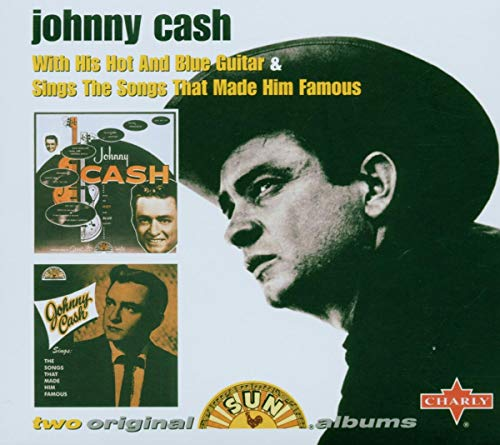 Johnny Cash With His Hot and Blue Guitar / Johnny Cash Sings the Songs That Made Him Famous