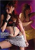 REGGAE DANCE STYLE vol.01