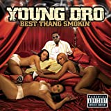 Young Dro / Best Thang Smokin'