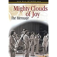 Mighty Clouds Of Joy: Message