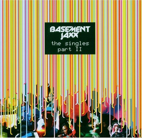 Basement Jaxx - The Singles Part II - Zortam Music